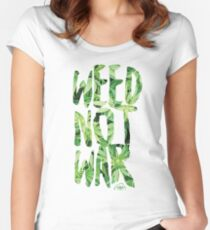Weed Not War Fitted Scoop T-Shirt