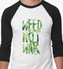 Weed Not War Men's Baseball ¾ T-Shirt