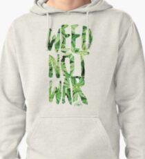 Weed Not War Pullover Hoodie