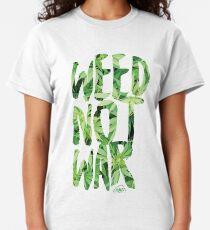 Weed Not War Classic T-Shirt
