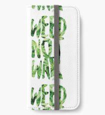 Weed Not War iPhone Wallet/Case/Skin