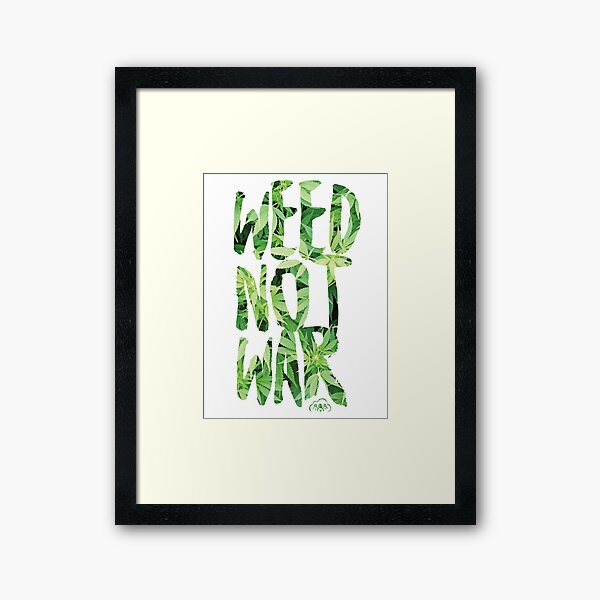 Weed Not War Framed Art Print