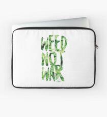 Weed Not War Laptop Sleeve