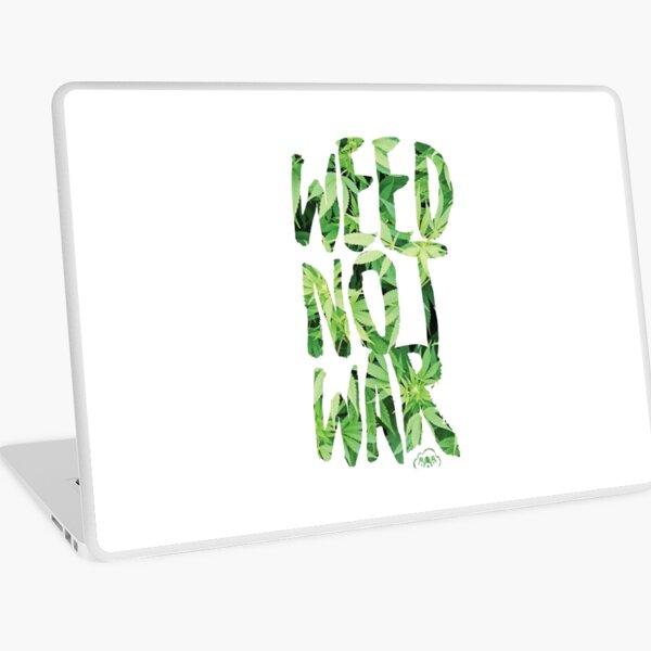 Weed Not War Laptop Skin