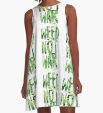 Weed Not War A-Line Dress