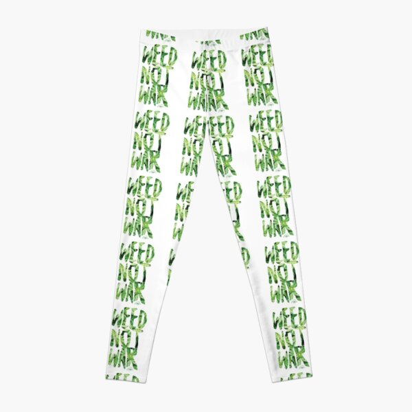 Weed Not War Leggings