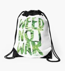 Weed Not War Drawstring Bag