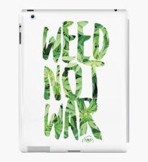 Weed Not War iPad Case/Skin