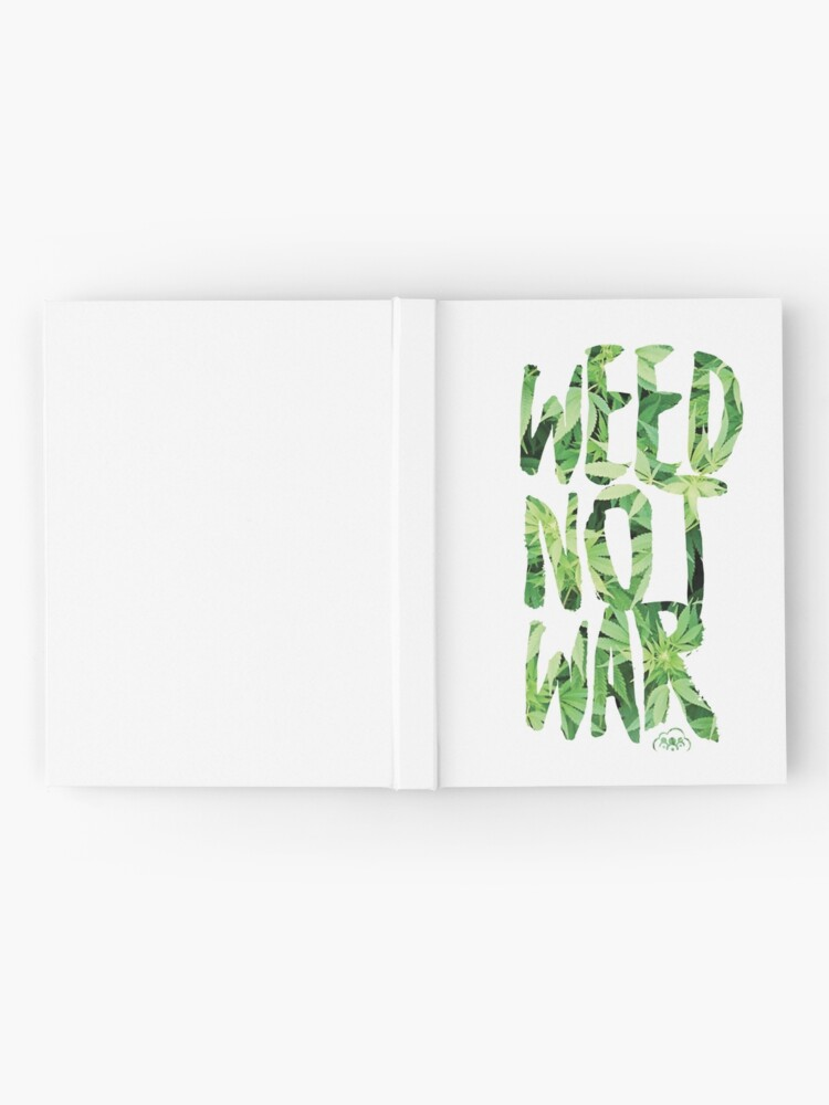 Alternate view of Weed Not War Hardcover Journal