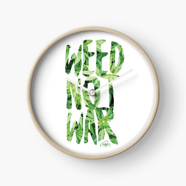Weed Not War Clock