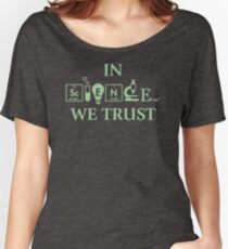 In Science We Trust DQ717 Best Trending Women's Relaxed Fit T-Shirt