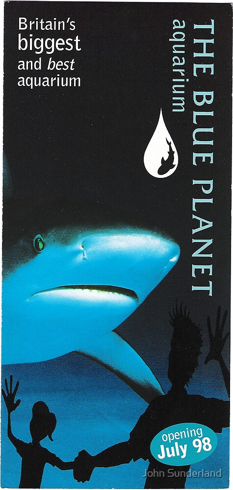 The Blue Planet Aquarium by John Sunderland