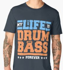 My Life is Drum and Bass 2 Men's Premium T-Shirt