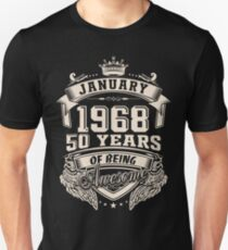 Born in January 1968 - 50 years of being awesome Unisex T-Shirt