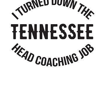 Not the Tennessee Head Coach by Trailerparkman