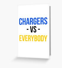 Super Chargers Football Team Vs. Everybody Greeting Card