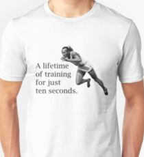 A lifetime of training for just ten seconds Unisex T-Shirt
