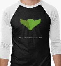 Any objections, lady? T-Shirt