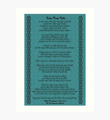 """""""Lebe dein Leben"""" von Chief Tecumseh Turquoise Kunstdruck"""