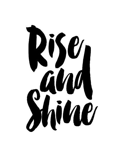 rise and shine rise and grind bedroom poster bedroom sign bedroom