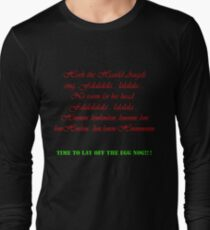 Lay off the egg nog Long Sleeve T-Shirt