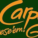 Carpe Cheese 'em GB by gstrehlow2011