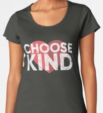 Choose Kind Women's Premium T-Shirt