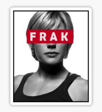 Starbuck - Frak - Battlestar Galactica Sticker