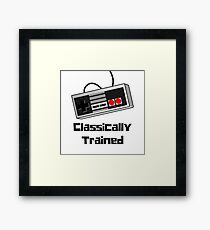 Classically Trained  Old School Video Games Lovers Framed Print