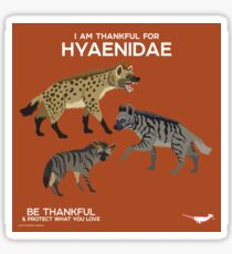 I Am Thankful For Hyaenidae Sticker