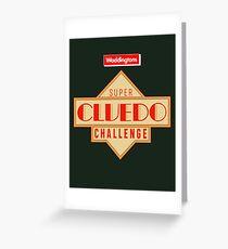 Super Cluedo Challenge (remastered) Greeting Card