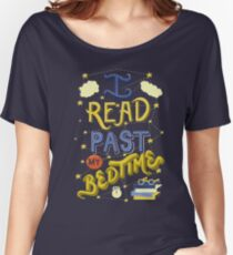 I Read Past my Bedtime Women's Relaxed Fit T-Shirt