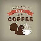 All You Need is Love and Coffee  by Jenn Inashvili