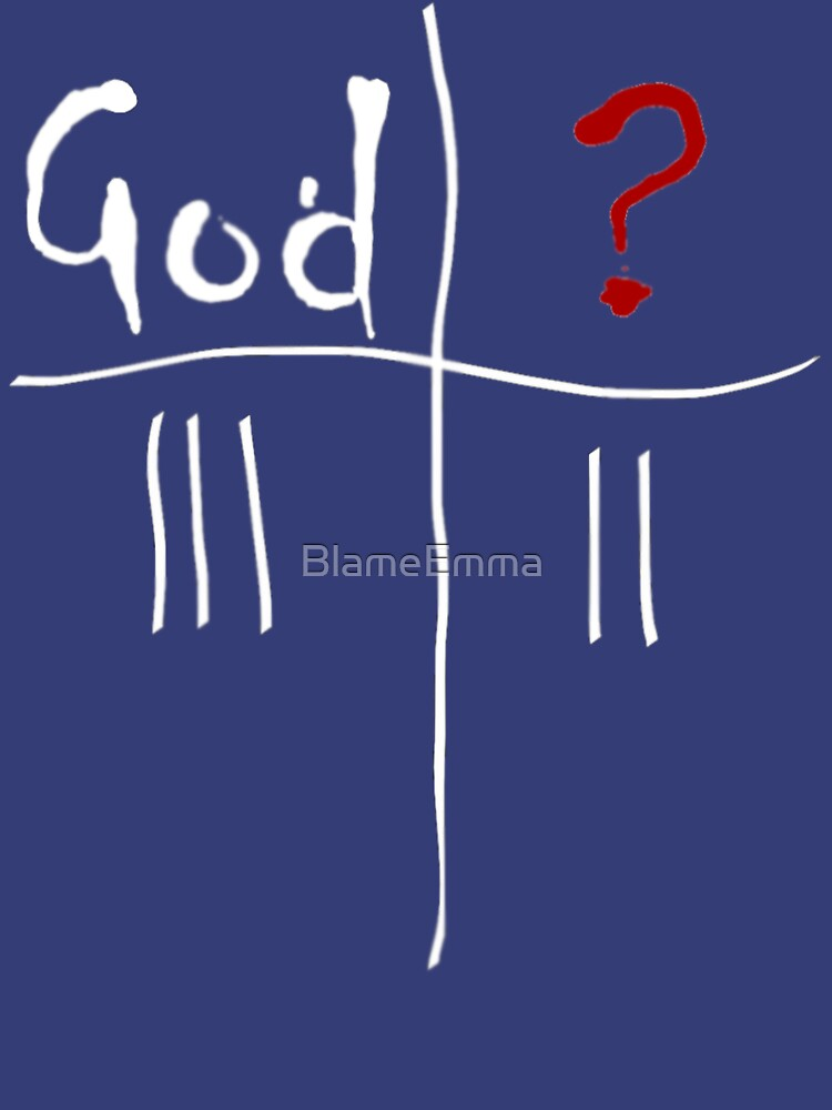 God vs. The Unknown. by BlameEmma