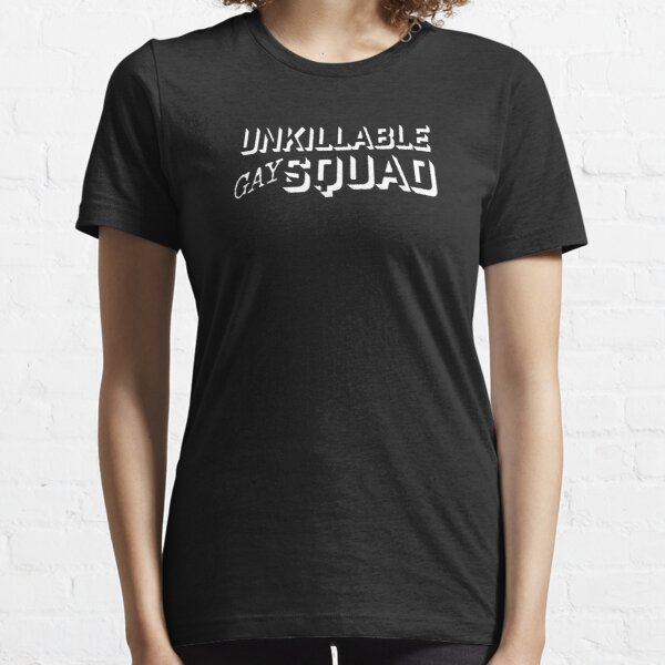 Unkillable Gay Squad Essential T-Shirt