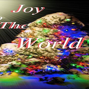 Joy To The World by JohnDSmith