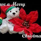 Have a Merry Teddy Bear Christmas!  by Heather Friedman