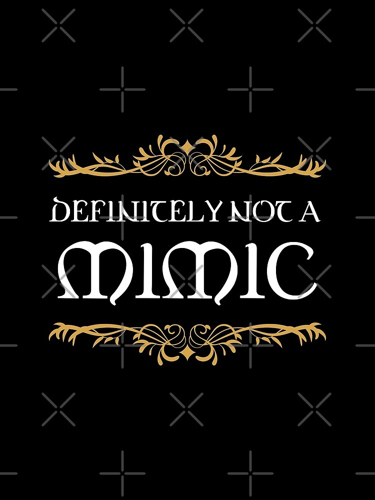 Definitely not a Mimic Tabletop RPG Addict by pixeptional