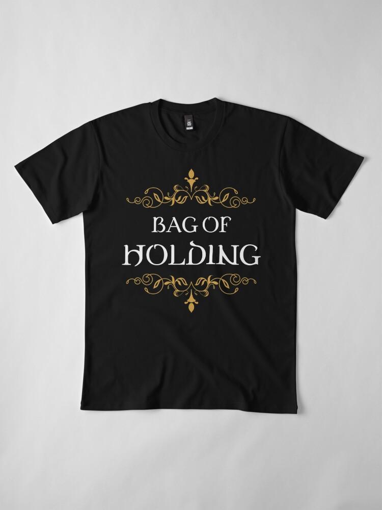 Alternate view of Bag of Holding Tabletop RPG Addict Premium T-Shirt