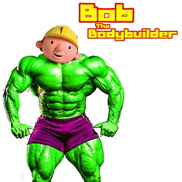 Bob The Bodybuilder by isaiahmaibam13