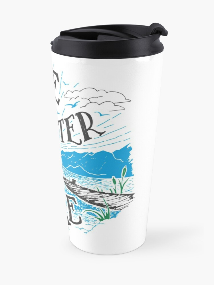 Alternate view of Life is Better at the Lake Travel Mug