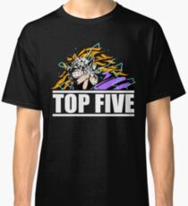 TOP 5........................but NEVER stated Classic T-Shirt