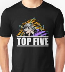 TOP 5........................but NEVER stated Unisex T-Shirt