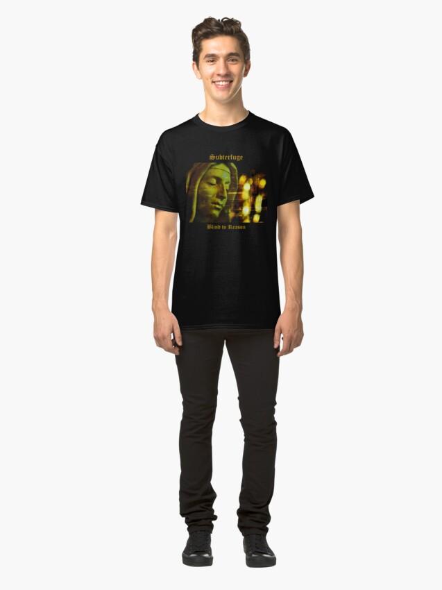 Alternate view of Subterfuge - Blind to Reason - album artwork Classic T-Shirt