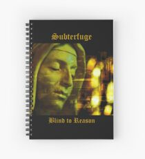 Subterfuge - Blind to Reason - album artwork Spiral Notebook