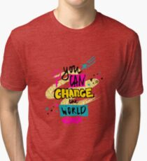 You can change the world. Hand drawn lettering with stars, mask and female gender sign mirror of Venus Tri-blend T-Shirt