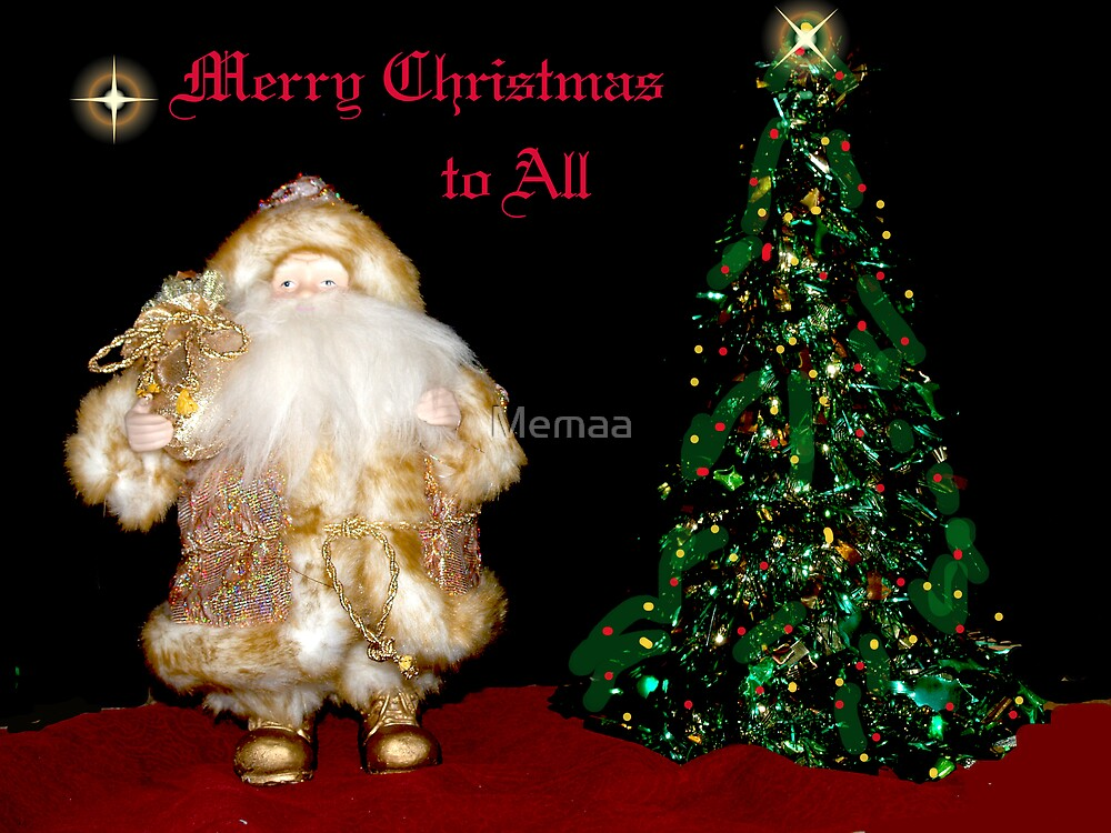 Merry Christmas To All by Memaa