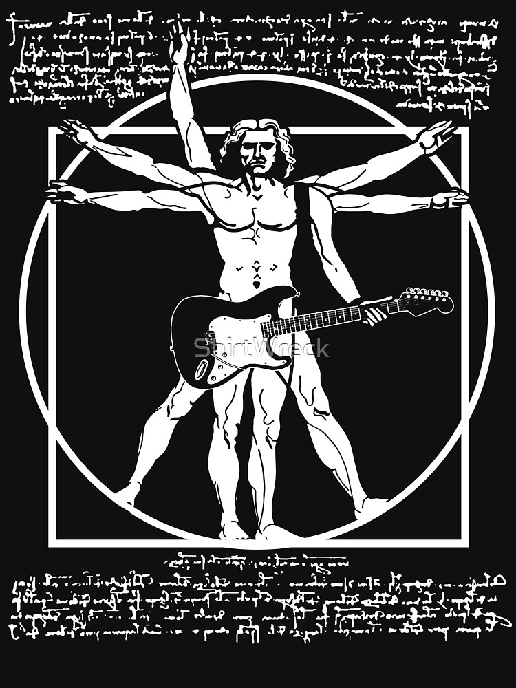 VITRUVANISCHER MANN, DER DIE GITARRE SPIELT - DA-VINCI-GITARRIST - LEONARDO DA VINCI PARODY von ShirtWreck
