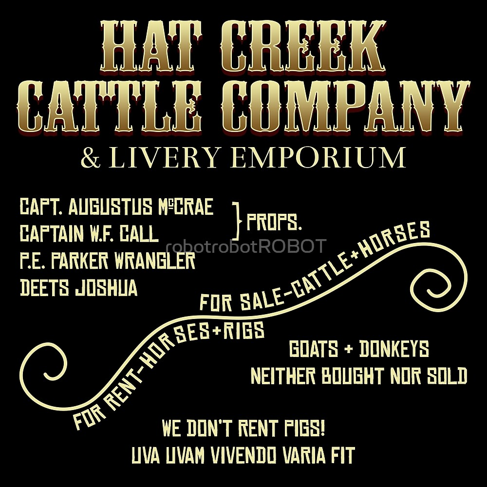 Hat Creek Cattle Company Sign by robotrobotROBOT