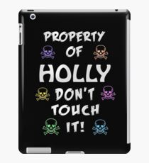 Property of Holly iPad Case/Skin